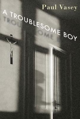 A Troublesome Boy (Hardback)