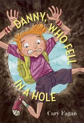 Danny, Who Fell in a Hole (Paperback)