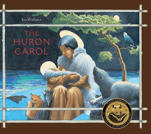 The Huron Carol (Hardback)