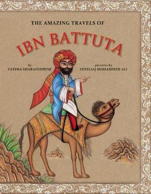The Amazing Travels of Ibn Battuta (Hardback)