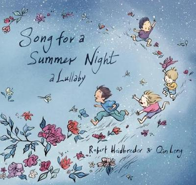 Song for a Summer Night: A Lullaby (Hardback)