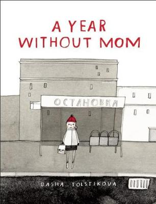 A Year Without Mom (Hardback)