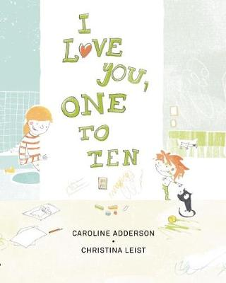 I Love You, One to Ten (Hardback)