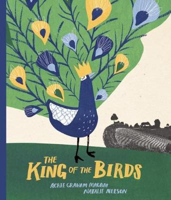 The King of the Birds (Hardback)