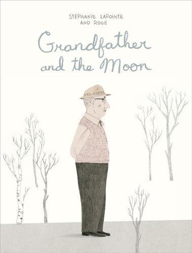 Grandfather and the Moon (Hardback)