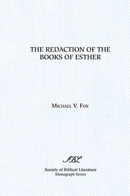 The Redaction of the Books of Esther: On Reading Composite Texts (Paperback)