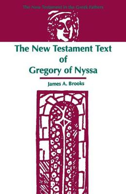 The New Testament Text of Gregory of Nyssa (Paperback)