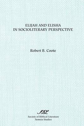 Elijah and Elisha in Socioliterary Perspective (Paperback)