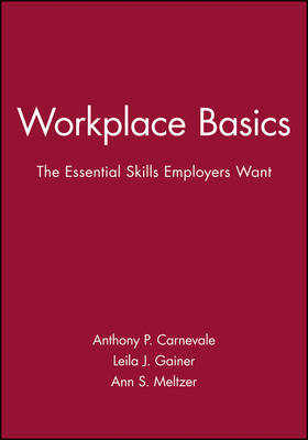 Workplace Basics: The Essential Skills Employers Want Training Manual (Paperback)