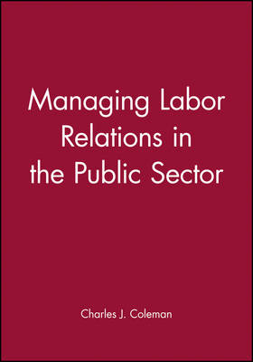 Managing Labour Relations in the Public Sector (Hardback)