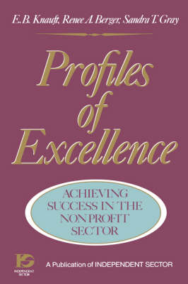 Profiles of Excellence - Achieving Success in the Nonprofit Sector: Achieving Success in the Nonprofit Sector - The Jossey-Bass nonprofit sector series (Hardback)
