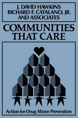 Communities That Care: Action for Drug Abuse Prevention (Paperback)
