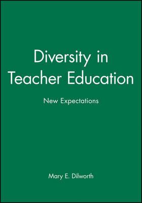 Diversity in Teacher Education: New Expectations (Hardback)