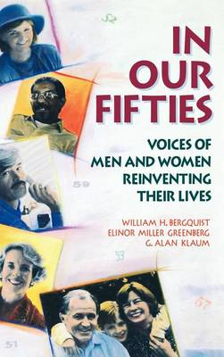 In Our Fifties: Voices of Men and Women Reinventing Their Lives (Hardback)