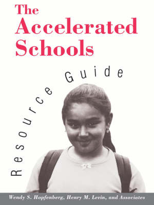 The Accelerated Schools Resource Guide (Paperback)