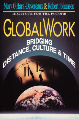 Globalwork: Bridging Distance, Culture, and Time (Paperback)