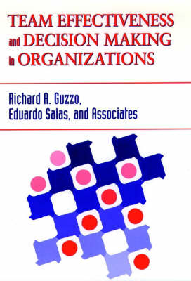 Team Effectiveness and Decision Making in Organizations - J-B SIOP Frontiers Series (Hardback)