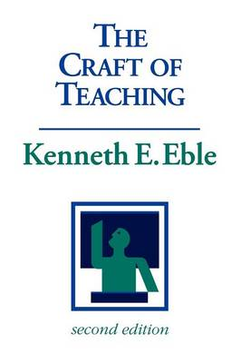 The Craft of Teaching: A Guide to Mastering the Professor's Art (Paperback)
