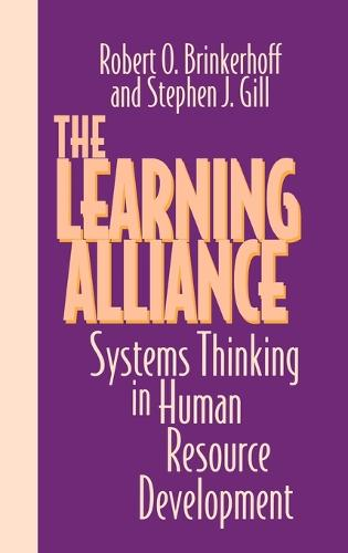 The Learning Alliance: Systems Thinking in Human Resource Development (Hardback)