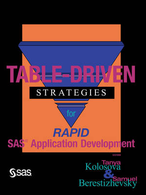 Table-Driven Strategies for Rapid SAS Applications Development (Paperback)