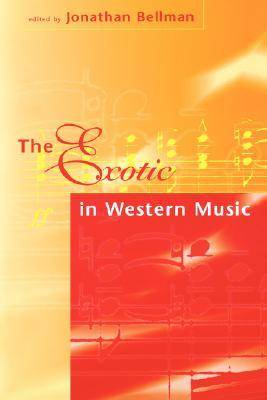 The Exotic In Western Music (Paperback)