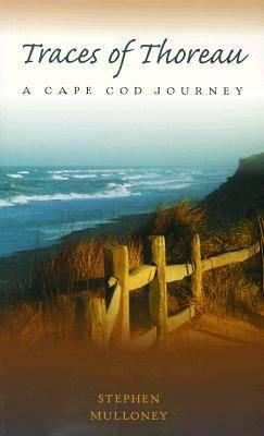 Traces of Thoreau: Cape Cod Journey (Paperback)