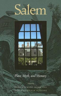 Salem: Place, Myth, and Memory (Paperback)