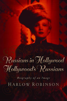 Russians in Hollywood, Hollywood's Russians (Hardback)