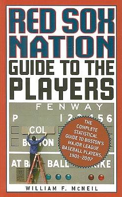 Red Sox Nation's Guide to the Players (Paperback)