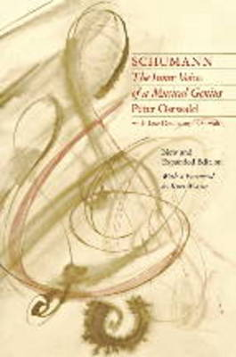 Schumann: The Inner Voices of a Musical Genius (Paperback)