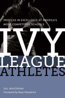Ivy League Athletes (Hardback)