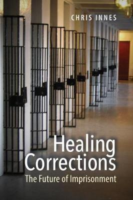 Healing Corrections (Paperback)