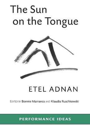 The Sun on the Tongue - Performance Ideas (Paperback)