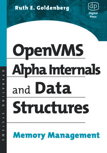 OpenVMS Alpha Internals and Data Structures: Memory Management - HP Technologies (Paperback)