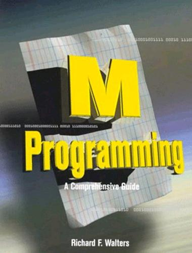 M Programming: A Comprehensive Guide (Paperback)