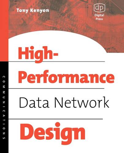 High Performance Data Network Design: Design Techniques and Tools (Paperback)