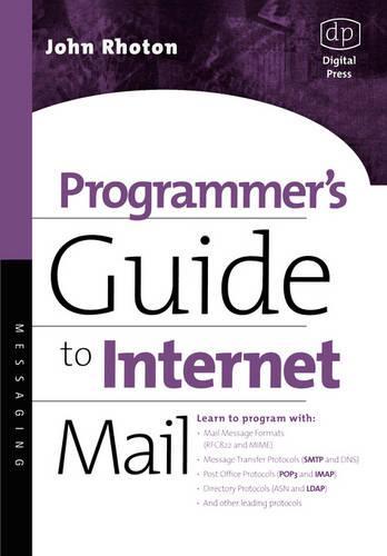 Programmer's Guide to Internet Mail: SMTP, POP, IMAP, and LDAP - HP Technologies (Paperback)