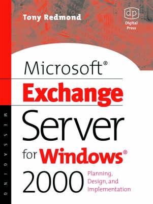 Microsoft Exchange Server for Windows 2000: Planning, Design and Implementation (Paperback)