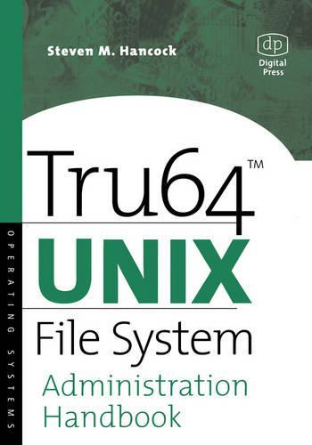 Tru64 UNIX File System Administration Handbook - HP Technologies (Paperback)