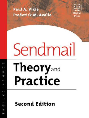 Sendmail: Theory and Practice (Paperback)