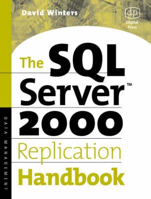 SQL Server 2000 Replication Handbook (Paperback)