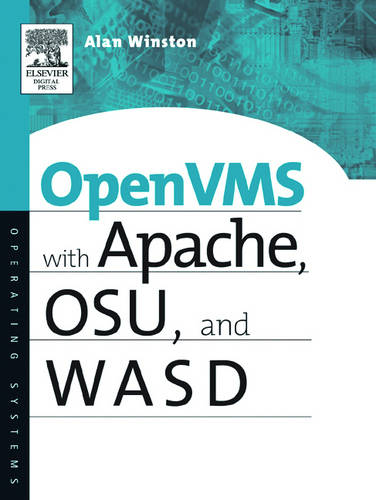 OpenVMS with Apache, WASD, and OSU: The Nonstop Webserver - HP Technologies (Paperback)