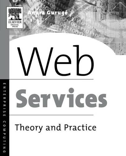 Web Services: Theory and Practice (Paperback)
