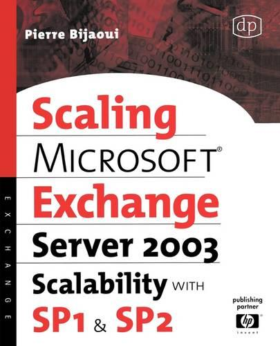 Microsoft Exchange Server 2003 Scalability with SP1 and SP2 - HP Technologies (Paperback)