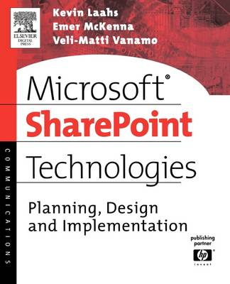 Microsoft SharePoint Technologies: Planning, Design and Implementation - HP Technologies (Paperback)