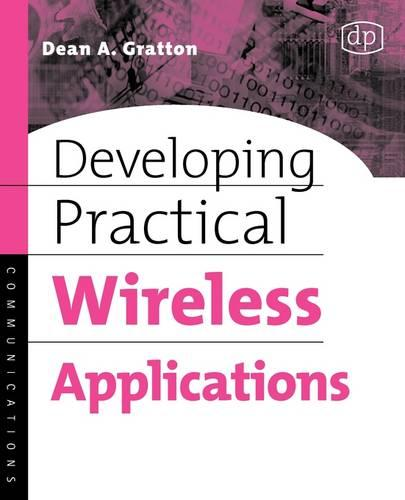 Developing Practical Wireless Applications (Paperback)