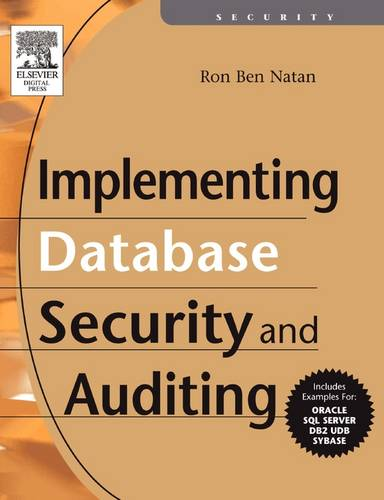 Implementing Database Security and Auditing (Paperback)