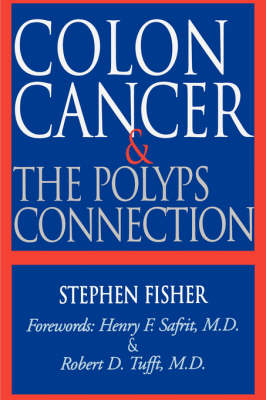 Colon Cancer and the Polyps Connection (Paperback)