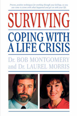 Surviving: Coping With A Life Crisis (Paperback)