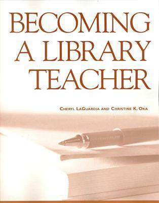 Becoming a Library Teacher - New Library (Paperback)